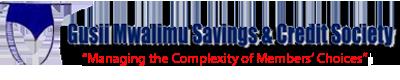 GUSII MWALIMU SAVINGS AND CREDIT COOPERATIVE SOCIETY